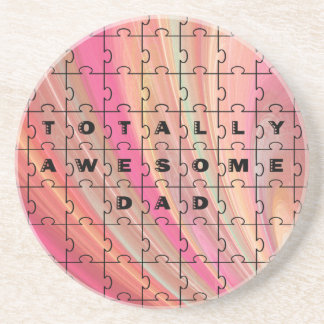 Totally Awesome Dad Pink/Brown Coaster