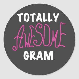 Totally Awesome Gram Pink Tshirts and Gifts Round Sticker