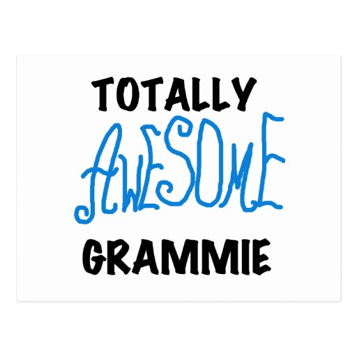 Totally Awesome Grammie Blue T-shirts Gifts Postcards