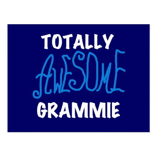 Totally Awesome Grammie Blue Tshirts Gifts Postcards