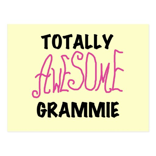 Totally Awesome Grammie Pink T-shirts Gifts Post Cards