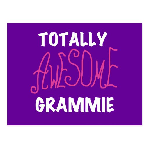 Totally Awesome Grammie Pink T-shirts Gifts Post Card