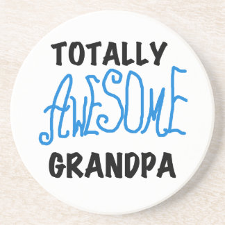 Totally Awesome Grandpa T-shirts and Gifts Coaster