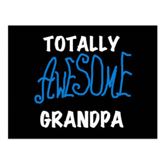 Totally Awesome Grandpa T-shirts and Gifts Postcard