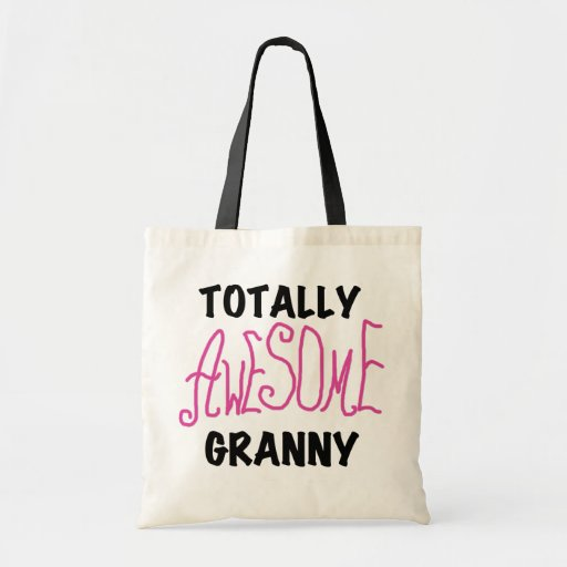 Totally Awesome Granny Pink Tshirts and GIfts Bags