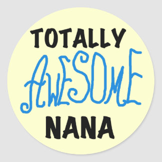 Totally Awesome Nana Blue T-shirts and Gifts Stickers
