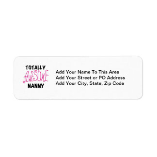 Totally Awesome Nanny Pink T-shirts and Gifts Return Address Label