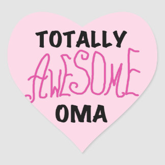 Totally Awesome Oma Pink T-shirts and Gifts Heart Sticker