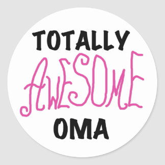 Totally Awesome Oma Pink T-shirts and Gifts Classic Round Sticker