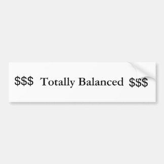 Totally Balanced Bumper Sticker