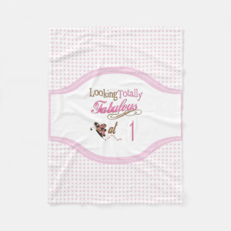 Totally Fabulous 1st Birthday Fleece Blanket