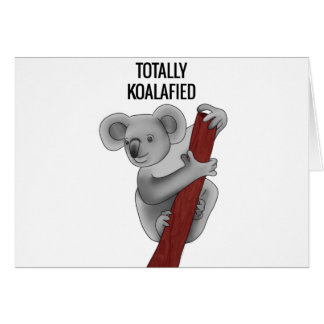 Totally Koalafied Card