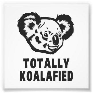 Totally Koalafied Koala Photo Print