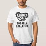 Totally Koalafied Koala T-Shirt