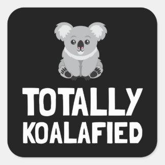 Totally Koalafied Square Sticker