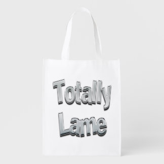 Totally Lame Chrome Reusable Grocery Bags