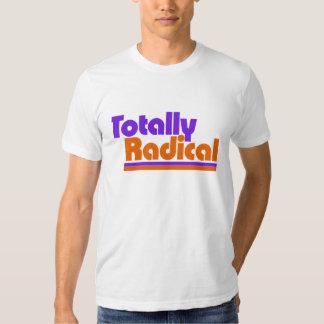 Totally RADICAL T-shirts