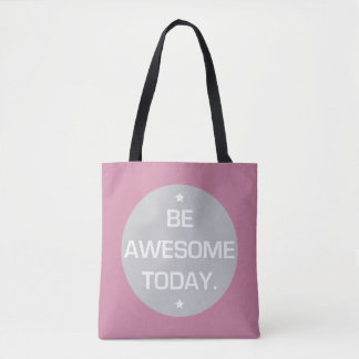 Tote Bag: Be Awesome