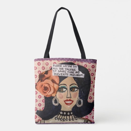 Tote bag – please let me do all the talking. It sa