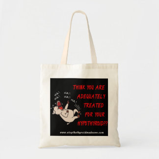 TOTE BAG - Stop the Thyroid Madness