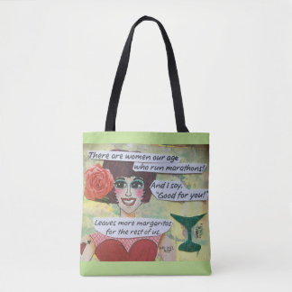 Tote bag- there are women our age whorun marathons
