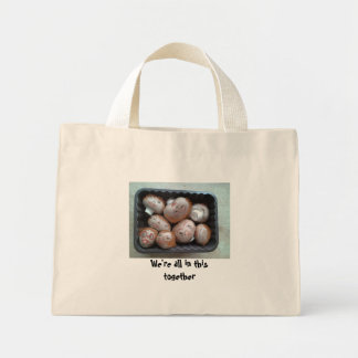 "Tote Bag - ""We're All in This Together"""