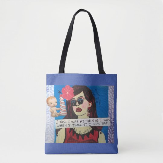 Tote- I wish I was as thin as I was Tote Bag