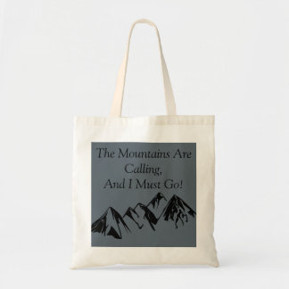 Tote - The Mountains are calling Budget Tote Bag