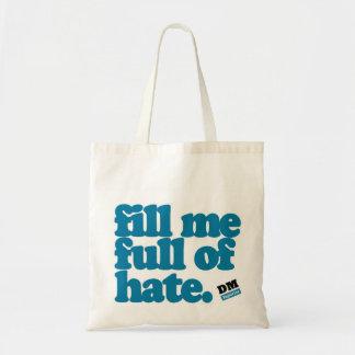 ToteBag - Fill me Full of Hate Tote Bag
