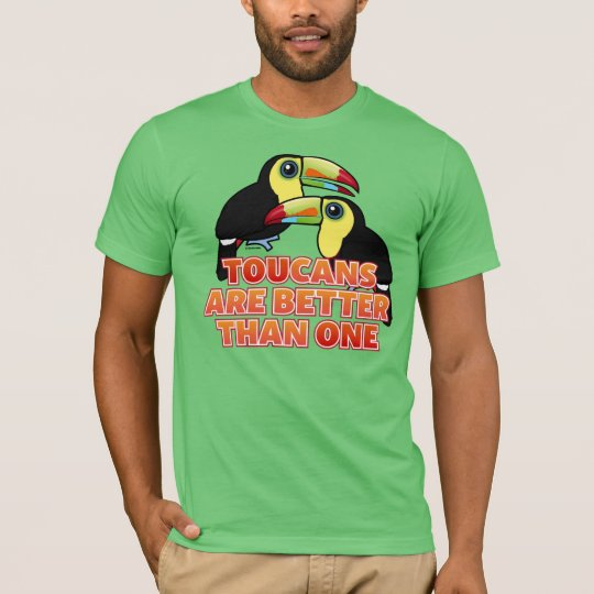 Toucans Are Better Than One T-Shirt
