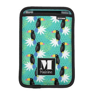 Toucans On Teal | Monogram iPad Mini Sleeve
