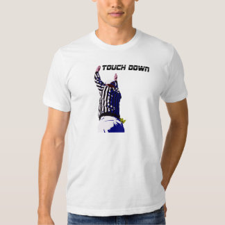 Touch Down Football Referee T-shirts