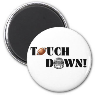 Touch Down! Fridge Magnet