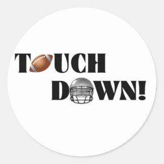 Touch Down! Round Sticker