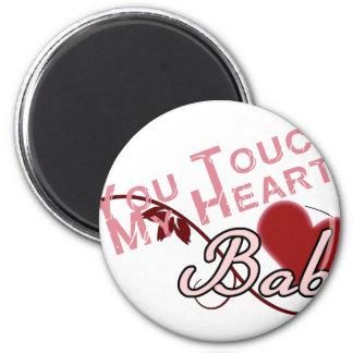 Touch - miss a Shirt Design Magnet