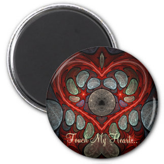 Touch My Heart 6 Cm Round Magnet