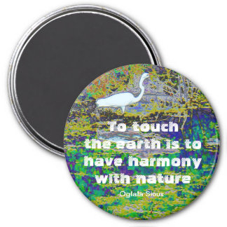 touch the earth 7.5 cm round magnet