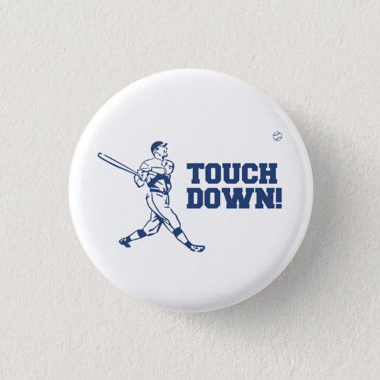 Touchdown Homerun Baseball Football Sports 3 Cm Round Badge
