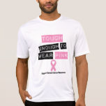 Tough Enough to Wear Pink Breast Cancer Tees