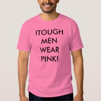 !TOUGH MEN WEAR PINK! TEE SHIRTS
