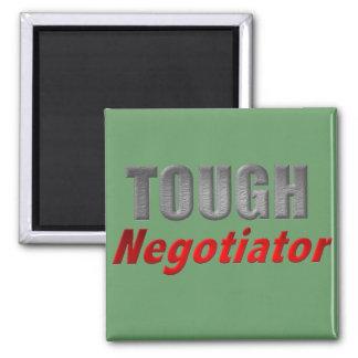 Tough Negotiator Square Magnet