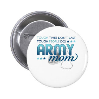 Tough People (Army Mom) Pins