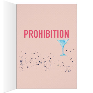 Tough Times? It could be worse... Prohibition! Card