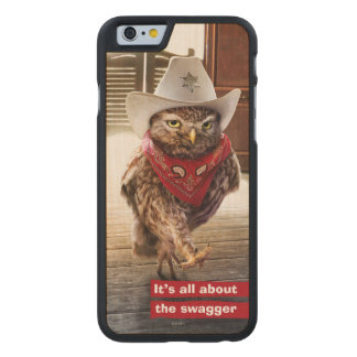 Tough Western Sheriff Owl with Attitude & Swagger Carved Maple iPhone 6 Case