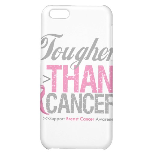 Tougher than Breast Cancer Cover For iPhone 5C