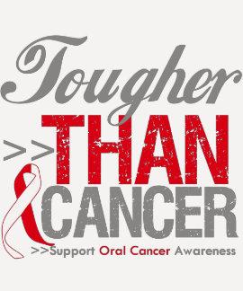 Tougher Than Cancer - Oral Cancer Shirt