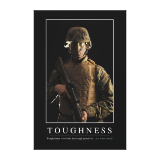 Toughness: Inspirational Quote 1 Canvas Print