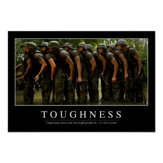 Toughness: Inspirational Quote 2 Poster