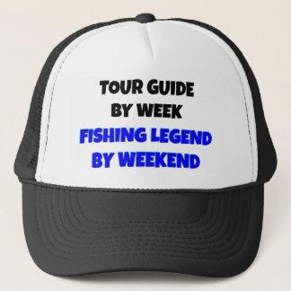 Tour Guide by Week Fishing Legend By Weekend Trucker Hat