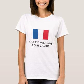 TOUT EST PARDONNE - JE SUIS CHARLIE T-Shirt